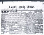 011. Chester Daily Times Publishes First Issue, 1876.
